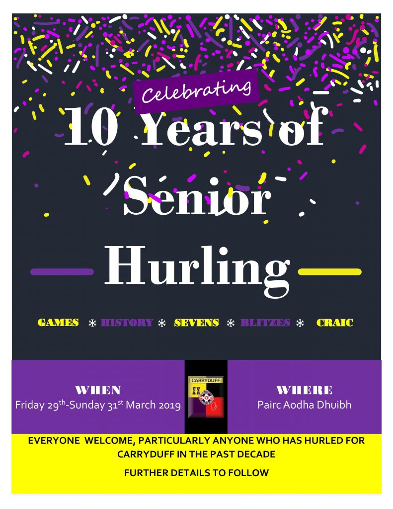10 years of senior hurling in the club !